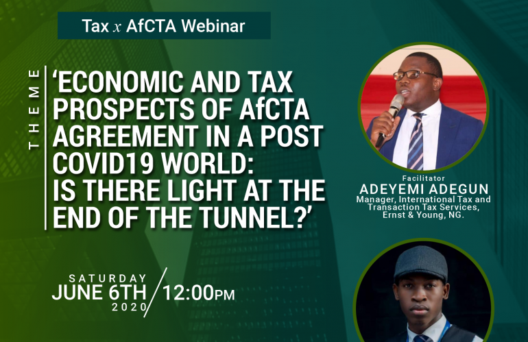 Excerpts from the Tax and AfCFTA Webinar Facilitated by Adeyemi Adegun of EY