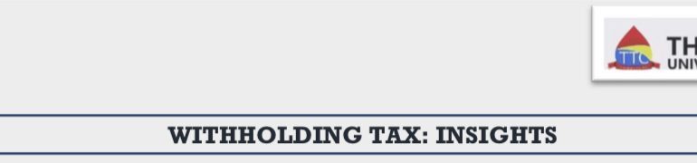 WITHHOLDING TAX: INSIGHTS