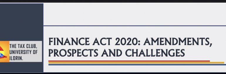 FINANCE ACT 2020: AMENDMENTS, PROSPECTS AND CHALLENGES
